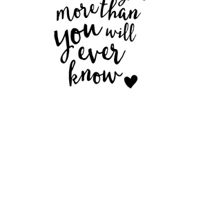 (2 yard cut) I love you more than you will ever know (small scale)// Crib Sheet layout