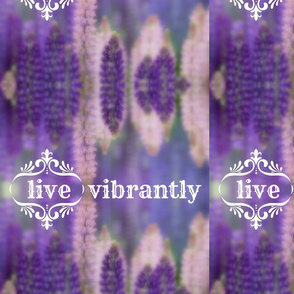 live vibrantly