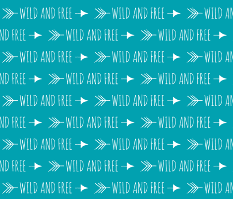 Wild and Free Arrows - Teal fabric by sugarpinedesign on Spoonflower - custom fabric
