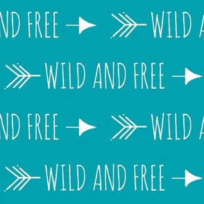 Wild and Free Arrows - Teal