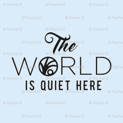 The World is Quiet Here Blue fabric - 47.7KB