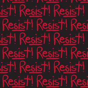 Resist in Black &  Red