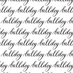 Bulldog Dog Black White Calligraphy Words _ Miss Chiff Designs