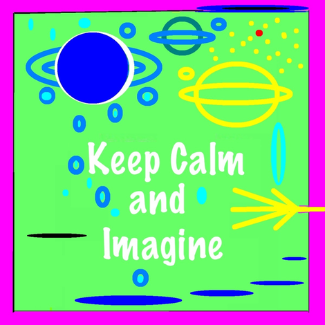 Keep Calm and Imagine fabric by feralartist on Spoonflower - custom fabric