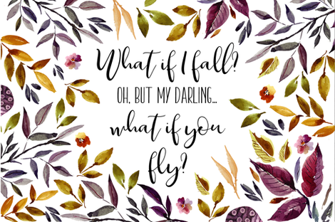 What If I Fall? Oh, But My Darling What If You Fly? fabric by erin__kendal on Spoonflower - custom fabric