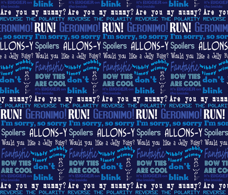 Dr. Who Quotes fabric by nerdfabrics on Spoonflower - custom fabric