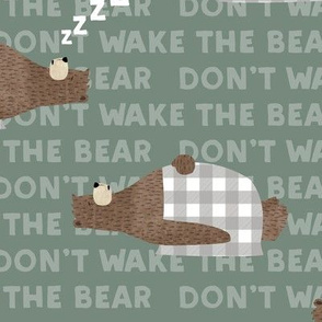 don't wake the bear - green