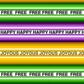 Happy Joyous Free Mardi Gras Stripe