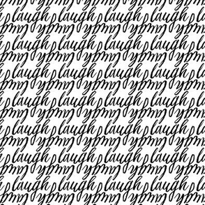 17-01X Laugh words || funny black white calligraphy handwritten font Miss Chiff Designs