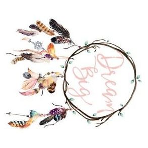 "7"" Wild & Free / Dream Big Dreamcatcher  / 90 degrees"
