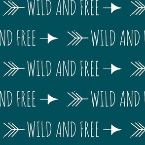 Wild and free arrows - White on dark teal
