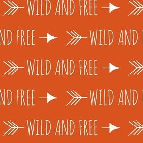 Wild and free arrows - white on dark orange