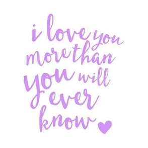 "8"" quilt block -  love you more than you will ever know"