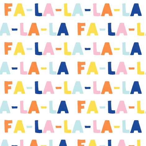 FA-LA-LA-LA-LA - multi - holiday fabric fabric by littlearrowdesign on Spoonflower - custom fabric