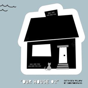 "Cut'n sew Pillow ""Our House"" (black and white)"
