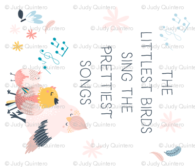 "42""x36"" The Littlest Birds Sing the Prettiest Songs"