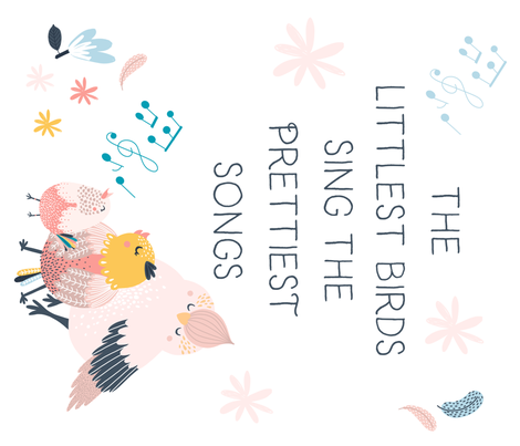"42""x36"" The Littlest Birds Sing the Prettiest Songs fabric by shopcabin on Spoonflower - custom fabric"