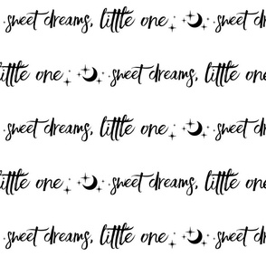 Sweet Dreams Little One, moon and Stars - black on white typography
