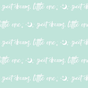 Sweet Dreams Little One - moon and stars - white on mint - typography - nursey