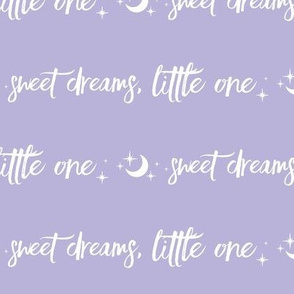Sweet Dreams Little oNe, moon and stars -white on  lilac