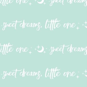 """8.5"""" Sweet Dreams Little One - White on Mint - Moon and Satrs"""