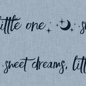 Navy on Slate Blue Linen - Sweet Dreams Little One - Moon and Stars