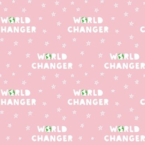 WORLD CHANGER - pink