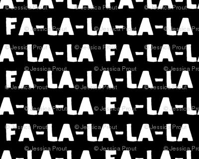FA-LA-LA-LA-LA - monochrome - holiday fabric