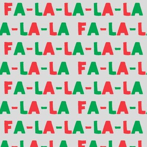 FA-LA-LA-LA-LA - red and green on light grey- holiday fabric