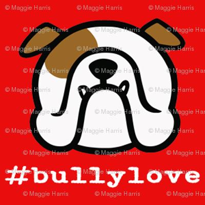 Bulldog love - #bullylove in red