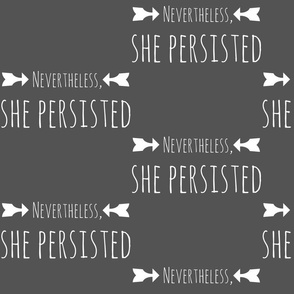 nevertheless she persisted grey