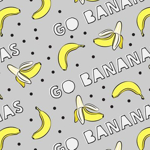 go bananas! - grey