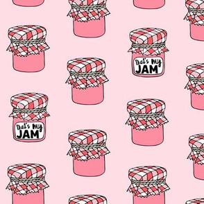 That's my jam - pink on pink