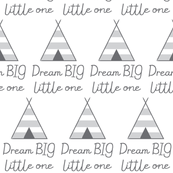 dream-big-little-one-with-teepees