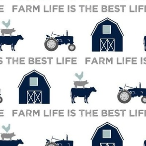 farm life is the best life - navy and dusty blue