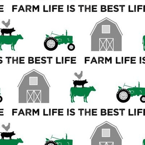 farm life is the best life - green and black