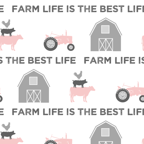 farm life is the best life - pink and grey fabric by littlearrowdesign on Spoonflower - custom fabric