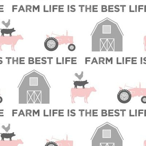 farm life is the best life - pink and grey