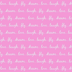 Dream... Love... Laugh... Fly... (on pink) - Best Friend 2 Coordinate for Girls GingerLous