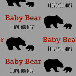 Gray scale - Baby Bear, I love you most