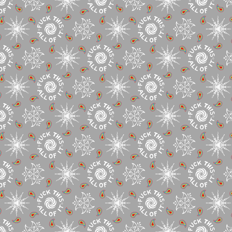 """fuck this. all of it."" white & grey pattern fabric by secretbean on Spoonflower - custom fabric"