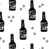 Daddy loves beer there's always hope funny hop bottle illustration monochrome