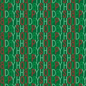 Happy Holidays in Different Shades of Green and Red