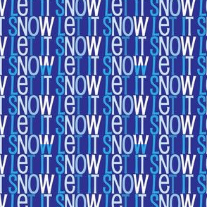 Let it Snow, Cute winter text pattern with different shades of blues