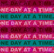 One Day at a Time Mini Stripe