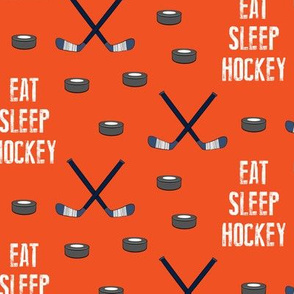 eat sleep hockey - dark orange