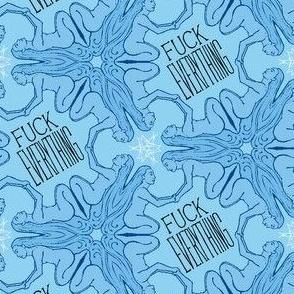 Fuck Everything - blue women