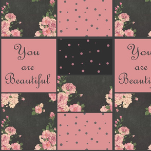 You are beautiful - floral - wholecloth