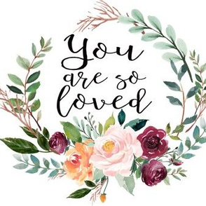 "8"" You Are So Loved Floral Wreath"