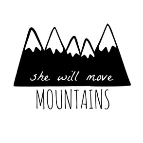 she will move mountains pillow